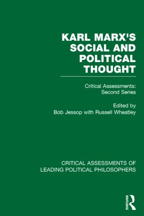 Marx's Social and Political Thought II (Vols. 5-8): Critical Assessments: Second Series (Hardback) book cover
