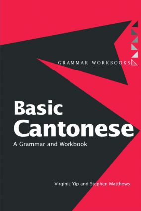 Basic Cantonese: A Grammar and Workbook (Paperback) book cover
