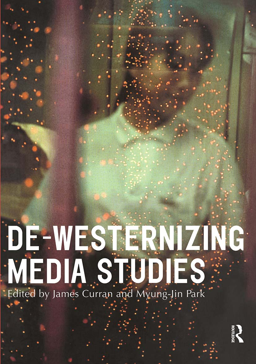 De-Westernizing Media Studies book cover