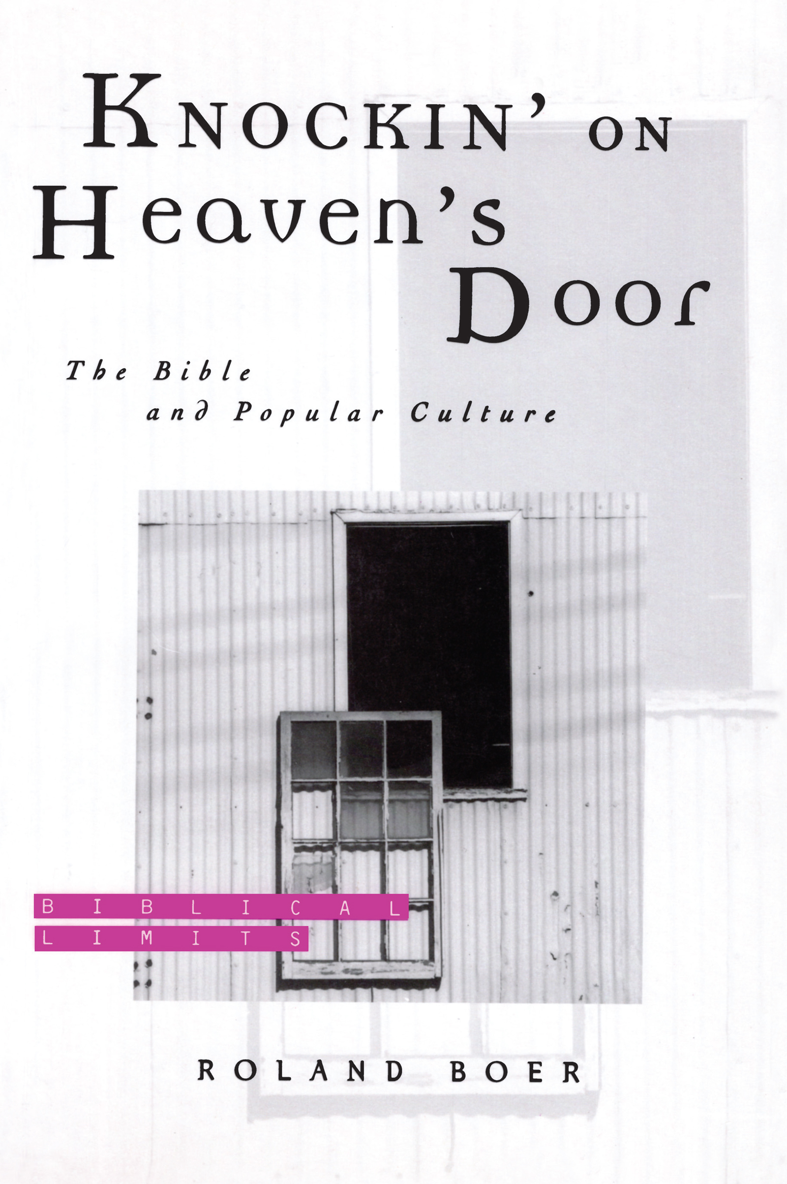 Knockin' on Heaven's Door: The Bible and Popular Culture (Paperback) book cover