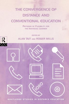 The Convergence of Distance and Conventional Education: Patterns of Flexibility for the Individual Learner (Paperback) book cover