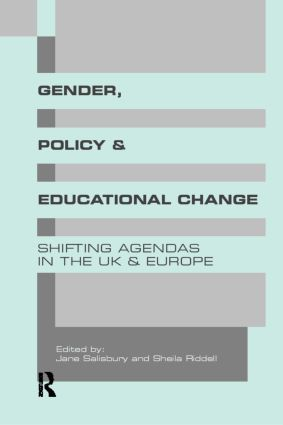 Gender, Policy and Educational Change: Shifting Agendas in the UK and Europe (Paperback) book cover