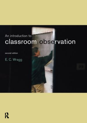 An Introduction to Classroom Observation: 2nd Edition (Paperback) book cover