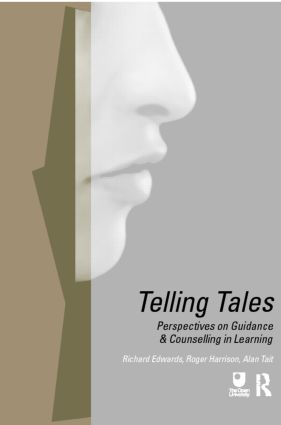 Telling Tales: Perspectives on Guidance and Counselling in Learning (Paperback) book cover