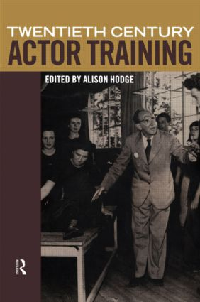 Twentieth-Century Actor Training book cover