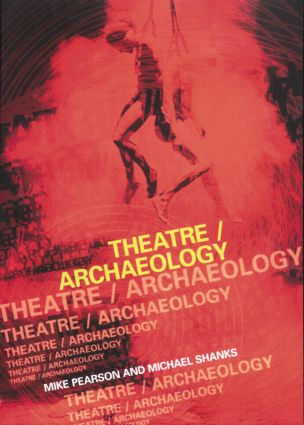 Theatre/Archaeology (Paperback) book cover