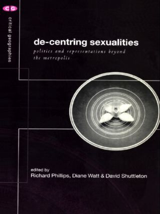 De-Centering Sexualities: 1st Edition (Paperback) book cover