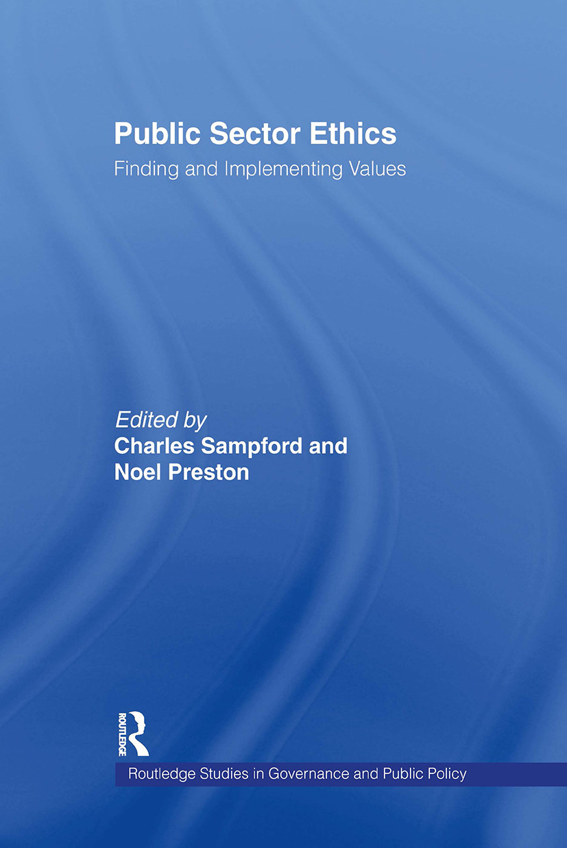 Public Sector Ethics: Finding and Implementing Values (Hardback) book cover