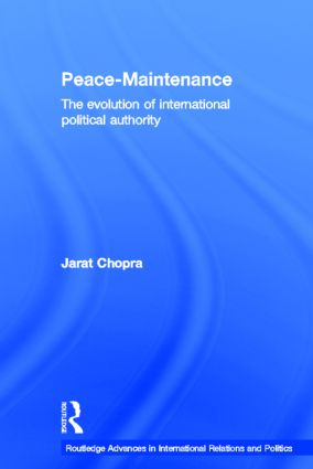 Peace Maintenance: The Evolution of International Political Economy (Hardback) book cover