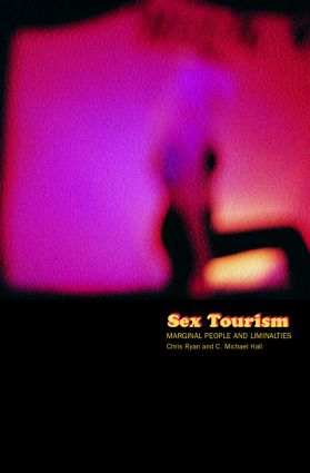 Sex Tourism: Marginal People and Liminalities, 1st Edition (Paperback) book cover