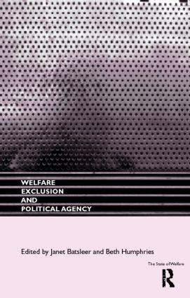 Welfare, Exclusion and Political Agency