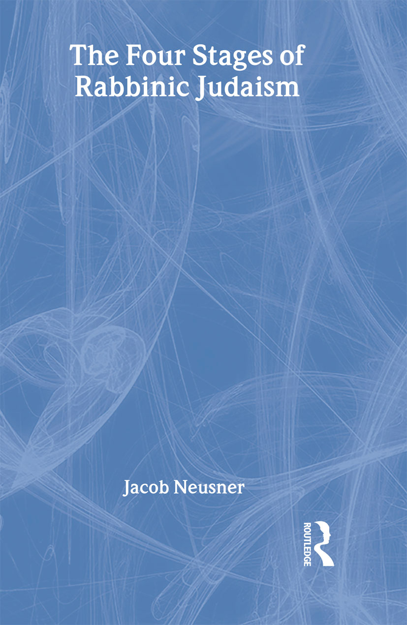 The Four Stages of Rabbinic Judaism: 1st Edition (Hardback) book cover