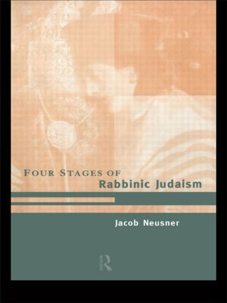 The Four Stages of Rabbinic Judaism (Paperback) book cover