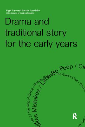 Drama and Traditional Story for the Early Years: 1st Edition (Paperback) book cover
