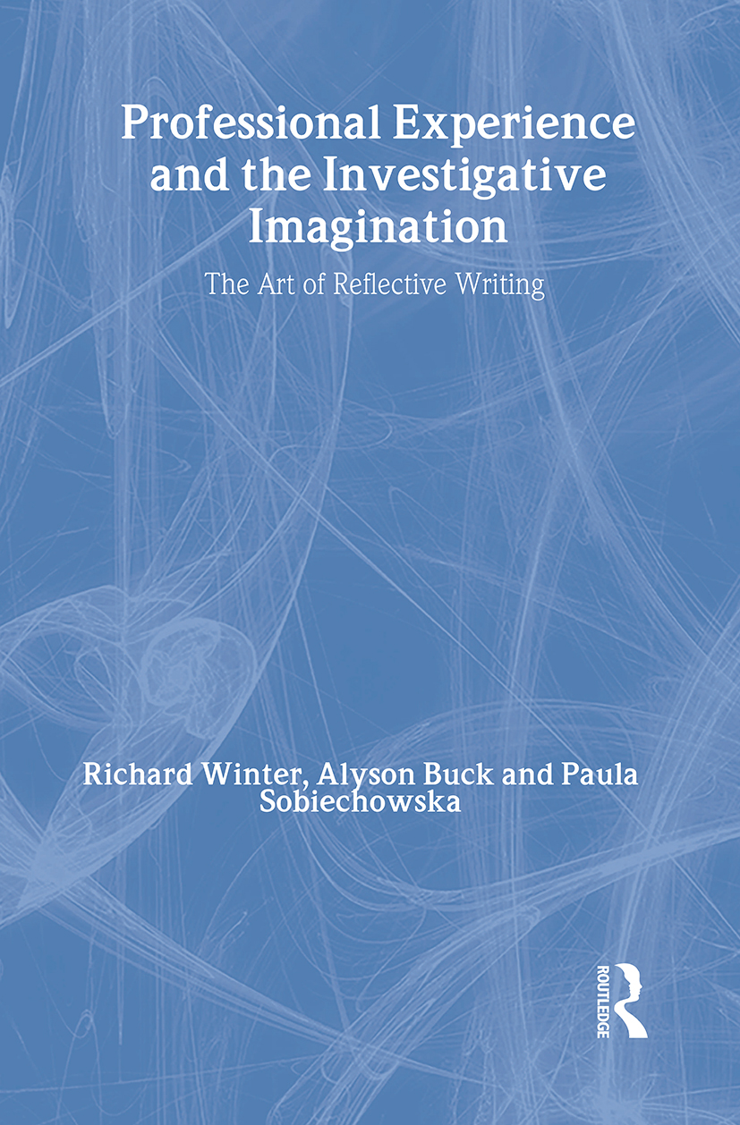 Professional Experience and the Investigative Imagination: The Art of Reflective Writing book cover