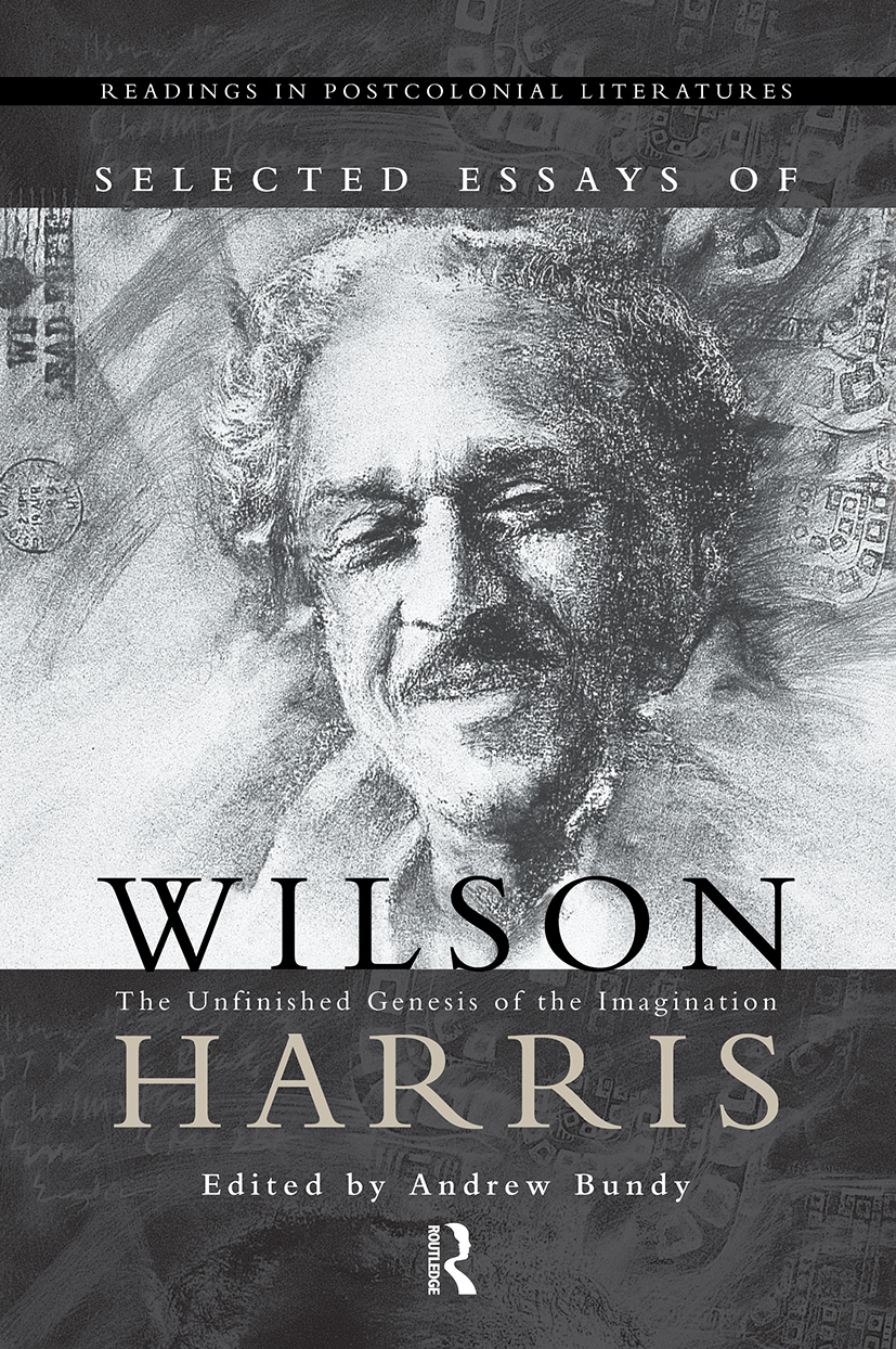 Selected Essays of Wilson Harris: 1st Edition (Hardback) book cover