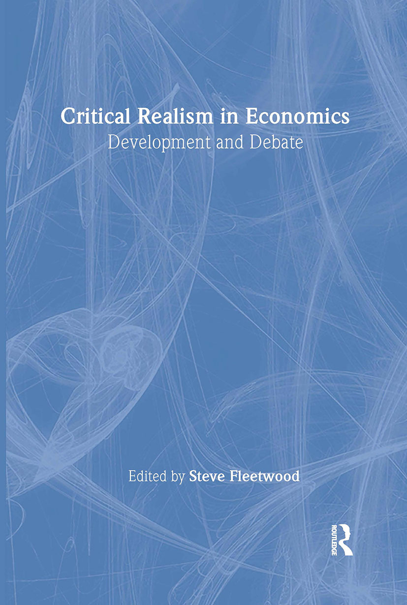 Critical Realism in Economics: Development and Debate, 1st Edition (Hardback) book cover