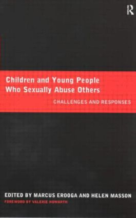 Children and Young People Who Sexually Abuse Others