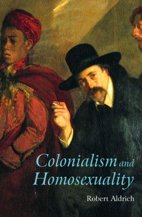 Colonialism and Homosexuality (Paperback) book cover