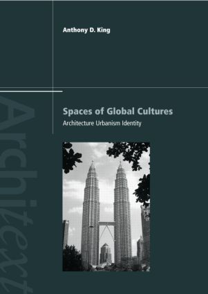 Spaces of Global Cultures: Architecture, Urbanism, Identity (Paperback) book cover