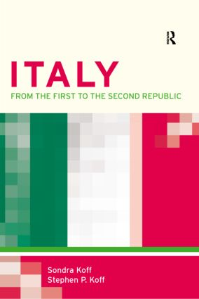 Italy: From the 1st to the 2nd Republic, 1st Edition (Paperback) book cover