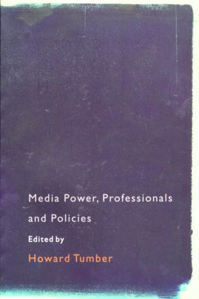 Media Power, Professionals and Policies: 1st Edition (Paperback) book cover