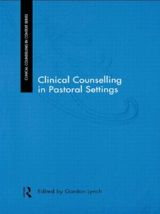 Clinical Counselling in Pastoral Settings (Paperback) book cover