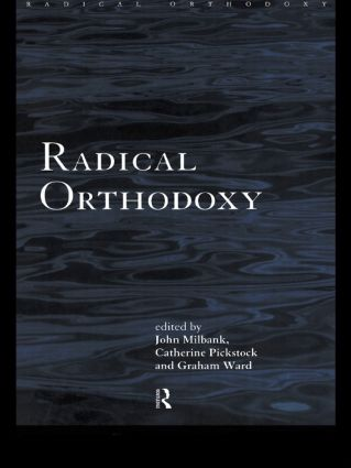 Radical Orthodoxy: A New Theology book cover
