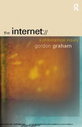 The Internet: A Philosophical Inquiry, 1st Edition (Paperback) book cover