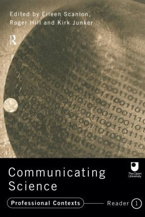 Communicating Science: Professional Contexts (OU Reader), 1st Edition (Paperback) book cover