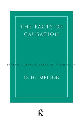 The Facts of Causation: 1st Edition (Paperback) book cover