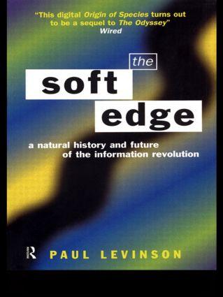 Soft Edge:Nat Hist&Future Info: 1st Edition (Paperback) book cover