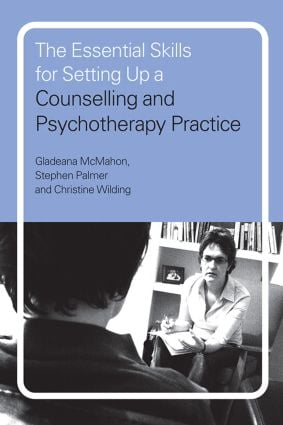 The Essential Skills for Setting Up a Counselling and Psychotherapy Practice (Paperback) book cover