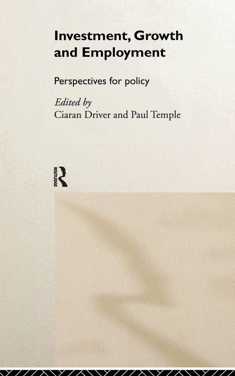 Investment, Growth and Employment: Perspectives for Policy, 1st Edition (Hardback) book cover