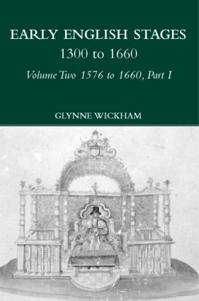 Part I - Early English Stages 1576-1600 (Hardback) book cover