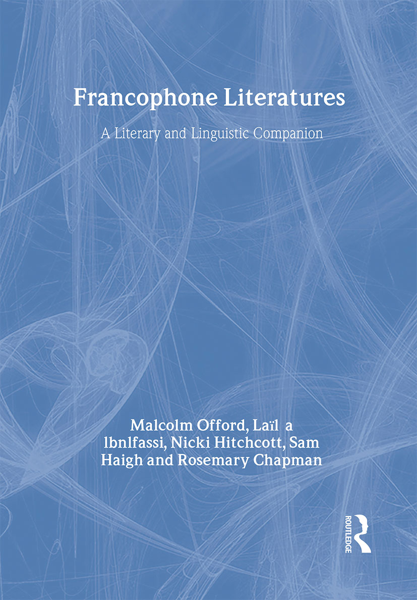 Francophone Literatures: A Literary and Linguistic Companion, 1st Edition (Hardback) book cover