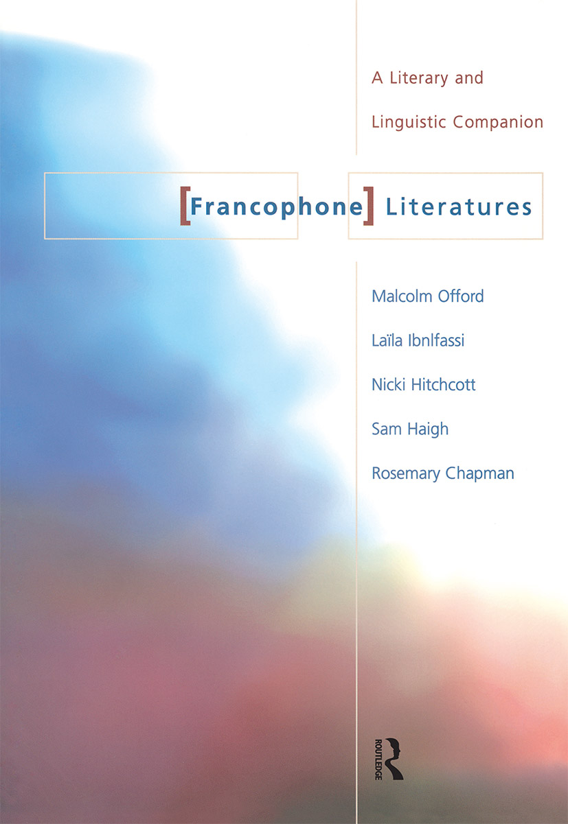 Francophone Literatures: A Literary and Linguistic Companion, 1st Edition (Paperback) book cover