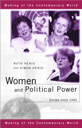 Women and Political Power: Europe since 1945 book cover