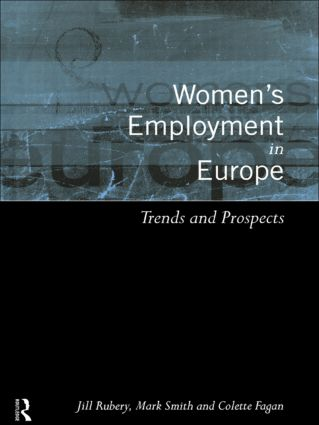 Women's Employment in Europe: Trends and Prospects (Paperback) book cover