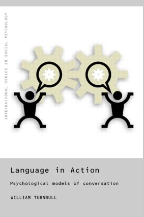 Language in Action: Psychological Models of Conversation book cover