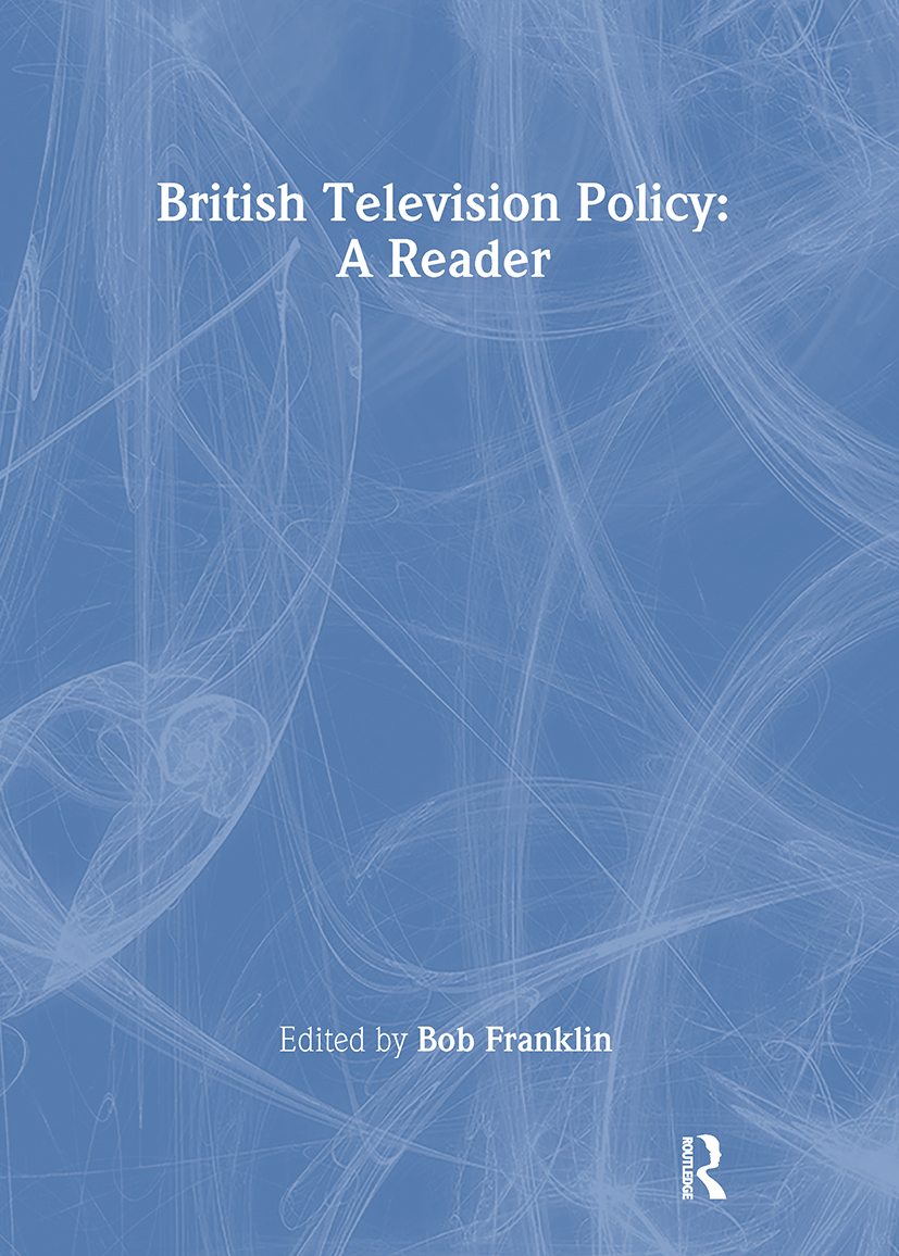 British Television Policy: A Reader: 1st Edition (Paperback) book cover