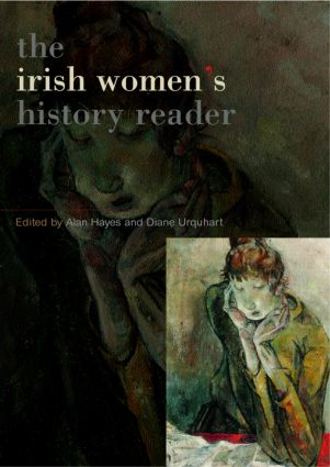 Irish Women's History Reader: 1st Edition (Paperback) book cover