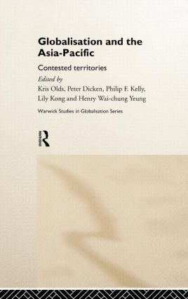 Globalisation and the Asia-Pacific: Contested Territories book cover