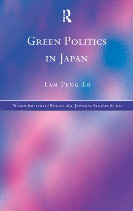 Green Politics in Japan (Hardback) book cover