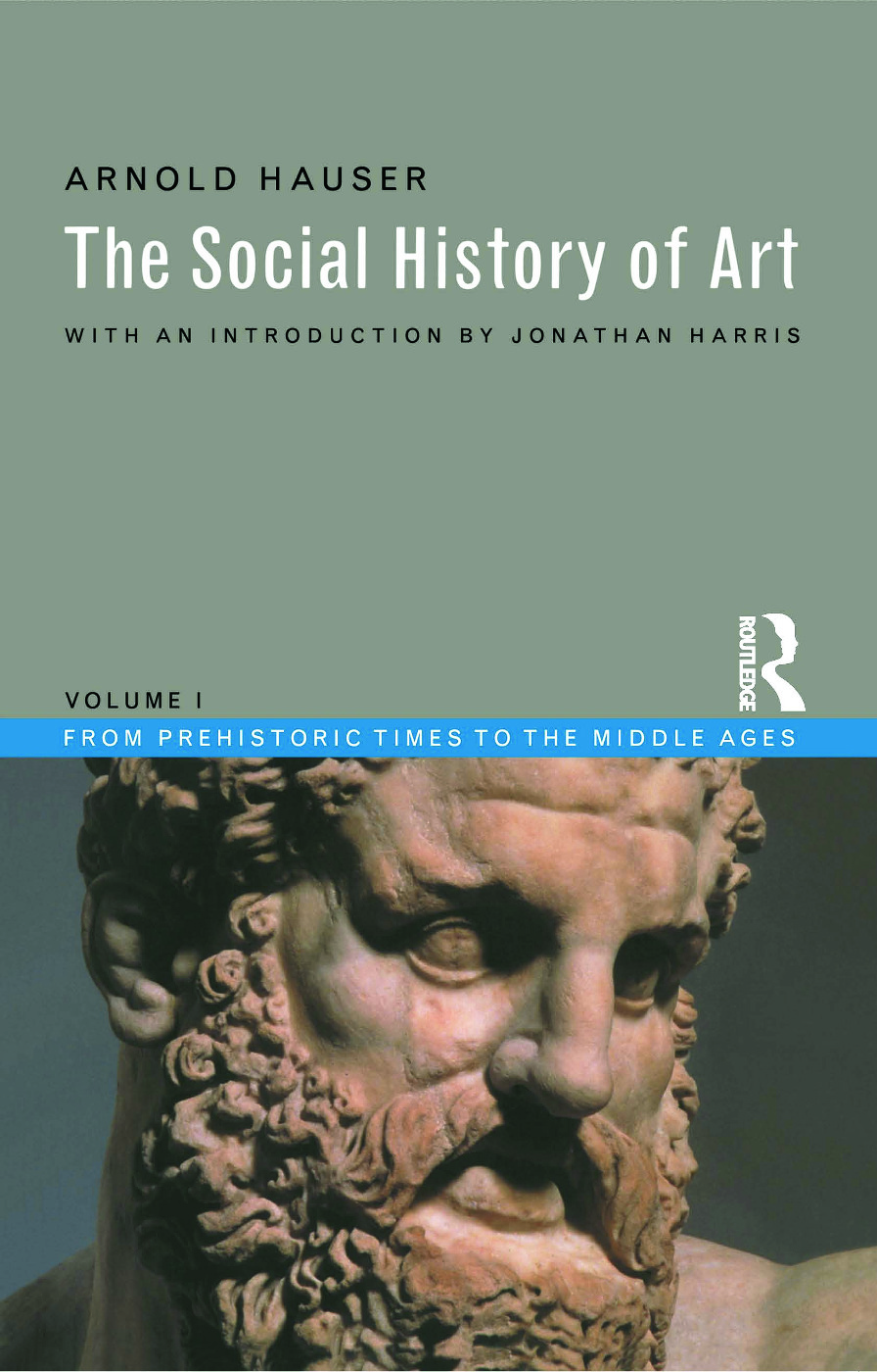 Social History of Art, Volume 1: From Prehistoric Times to the Middle Ages, 3rd Edition (Paperback) book cover