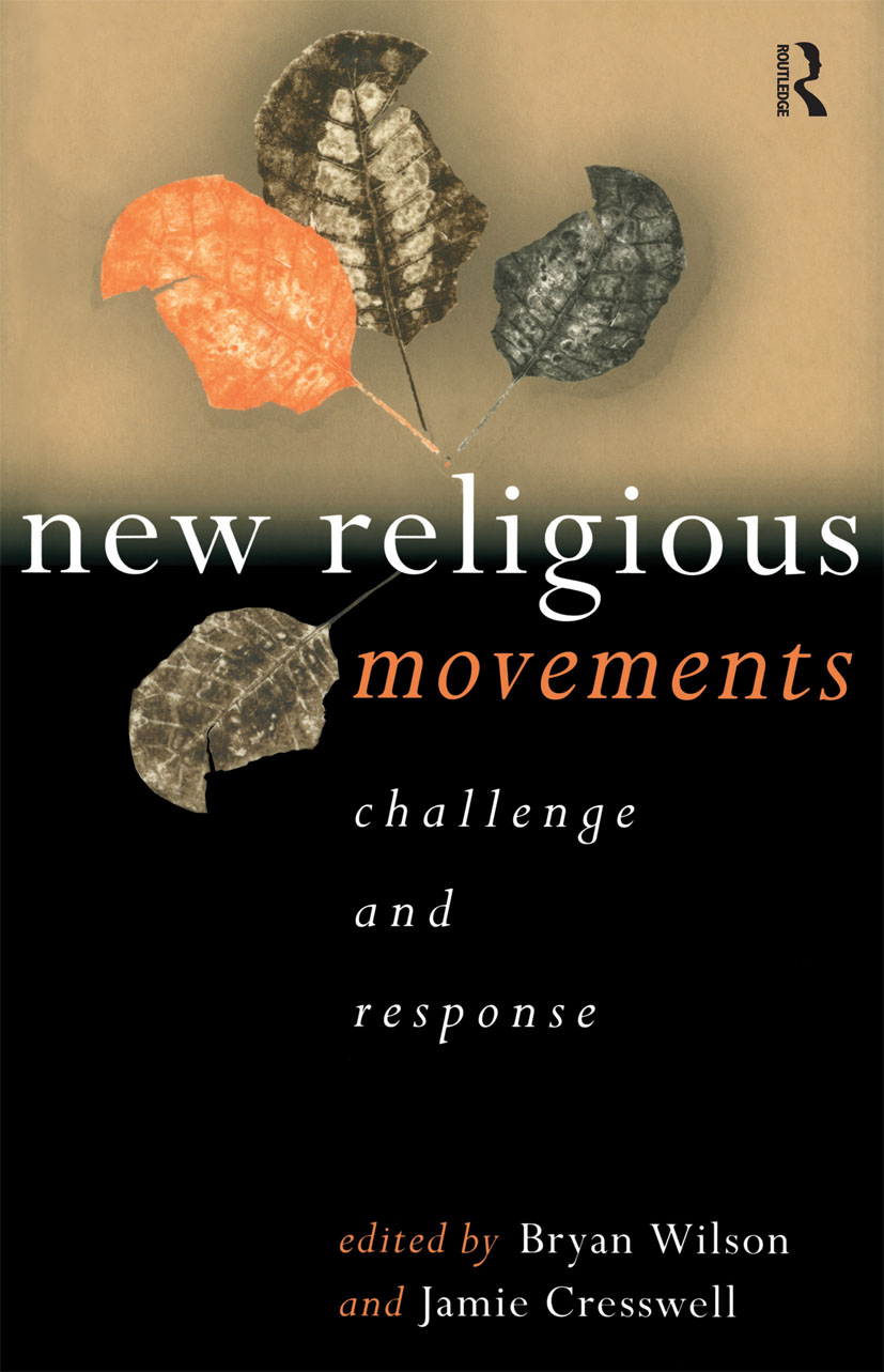 New Religious Movements: Challenge and Response book cover