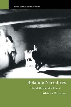 Relating Narratives: Storytelling and Selfhood (Paperback) book cover