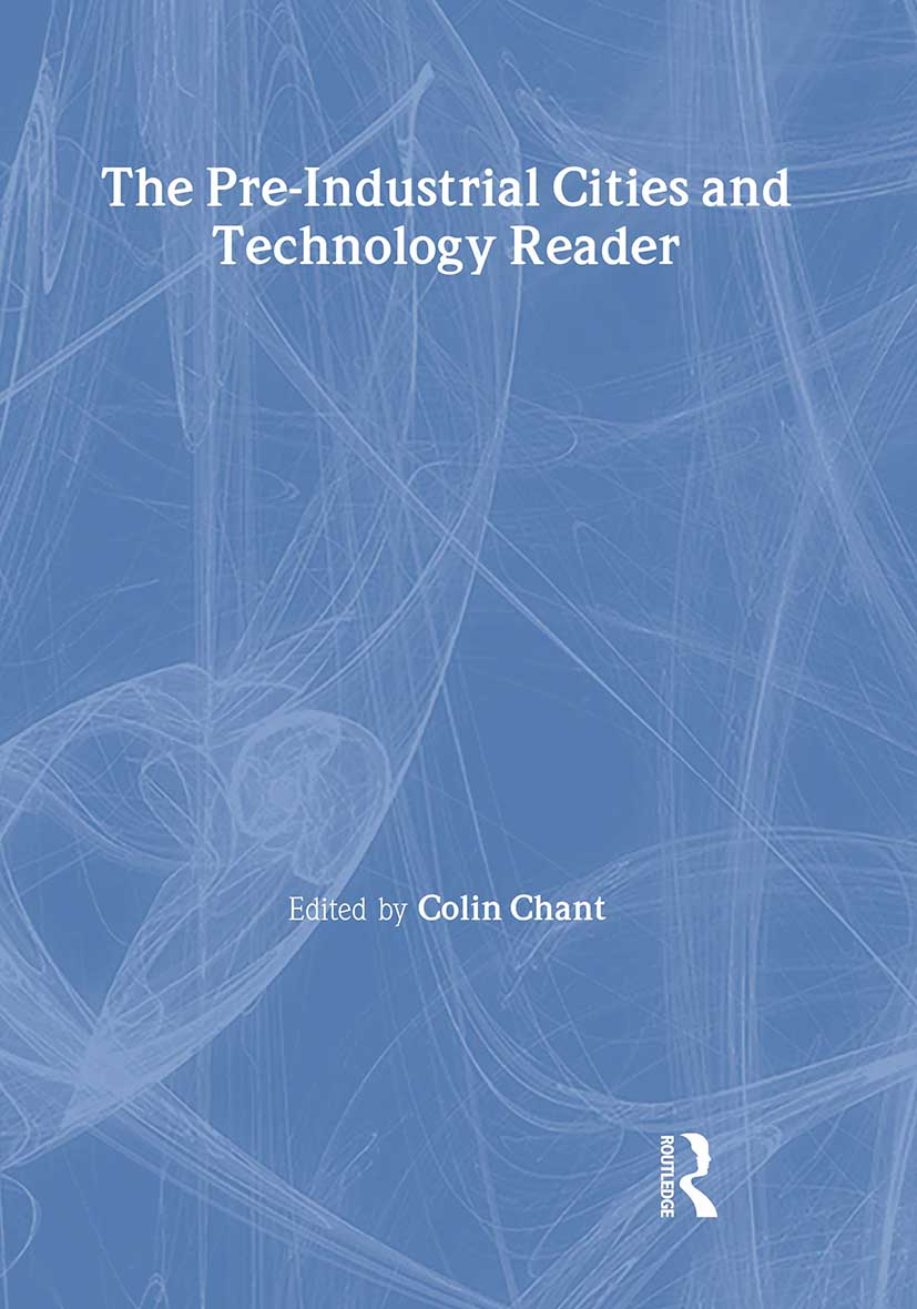 The Pre-Industrial Cities and Technology Reader: 1st Edition (Paperback) book cover