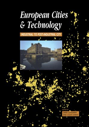 European Cities and Technology: Industrial to Post-Industrial Cities book cover