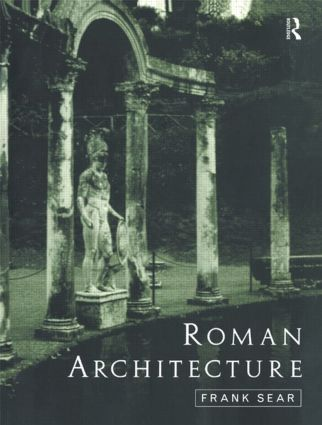 Roman Architecture: 1st Edition (Paperback) book cover